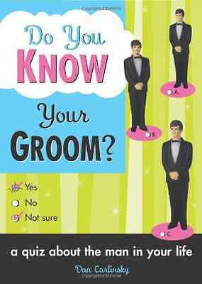 Do You Know Your Groom?: A Quiz About the Man in Your L - Paperback NEW Carlinks