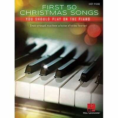 First 50 Christmas Songs You Should Play on the Piano - Paperback NEW Hal Leonar