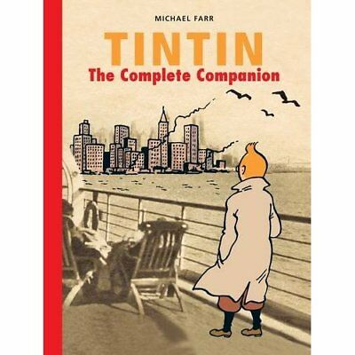 Tintin: The Complete Companion - Hardcover NEW Farr, Michael 2011-10-03