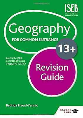 Geography for Common Entrance 13+ Revision Guide - Paperback NEW Belinda Froud-Y