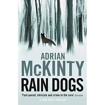 Rain Dogs (Detective Sean Duffy) - Paperback NEW Adrian McKinty( 07-Apr-16