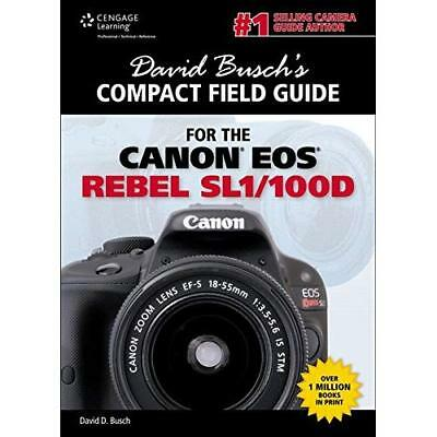 David Busch's Compact Field Guide for the Canon EOS Reb - Spiral-bound NEW Busch