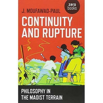 Continuity and Rupture - Paperback NEW Moufawad-Paul,  09/12/2016