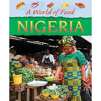 A World Of Food: Nigeria - Paperback NEW Dereen Taylor ( 2015-09-10