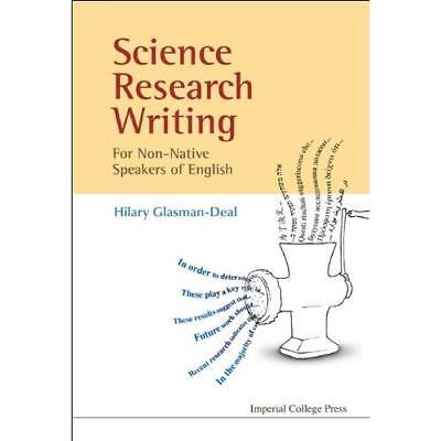 Science Research Writing: A Guide for Non-Native Speake - Paperback NEW Glasman-