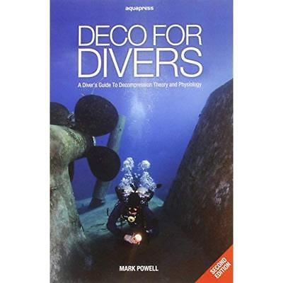 Deco for Divers: A Diver's Guide to Decompression Theor - Paperback NEW Powell,