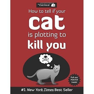 How to Tell If Your Cat is Plotting to Kill You - Paperback NEW Inman, Matthew 2