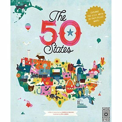 The 50 States: Explore the U.S.A. with 50 fact-filled m - Hardcover NEW Gabriell