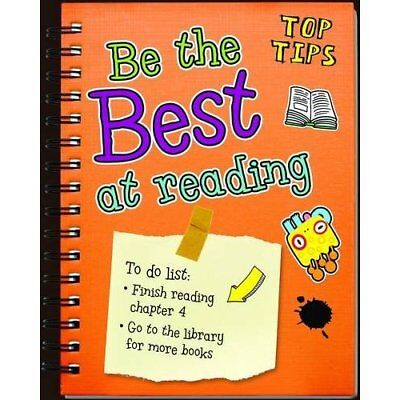 Be the Best at Reading (Top Tips) - Paperback NEW Rebecca Rissman 2013-07-18