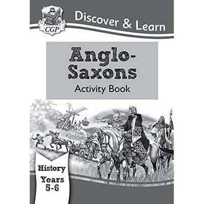 KS2 Discover & Learn: History - Anglo-Saxons Activity B - Paperback NEW CGP Book