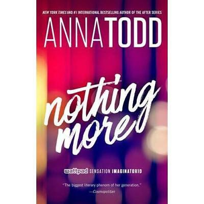 Nothing More (The Landon series) - Paperback NEW Anna Todd(Autho 20 Sept. 2016