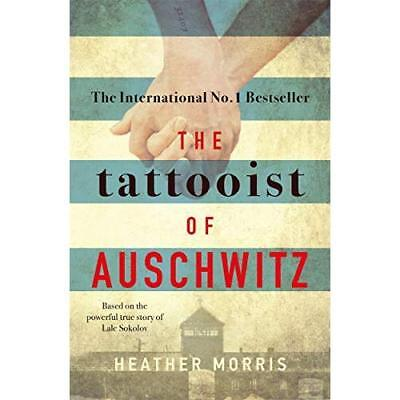 The Tattooist of Auschwitz - Paperback NEW Morris, Heather 04/10/2018