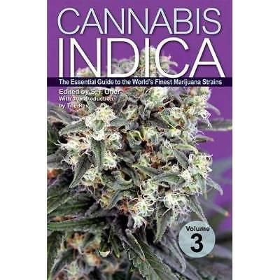Cannabis Indica Volume 3 : The Essential Guide to the W - Paperback NEW S.T. One