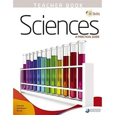IB Skills: Science - A Practical Guide Teacher's Book - Paperback NEW Fiona Clar