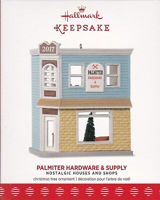 "2017 Hallmark Ornament  ""Palmiter Hardware & Supply"" - #34 in series- MIB"