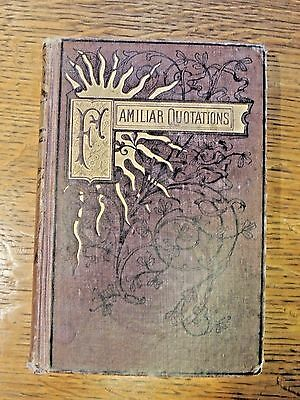 Antique Familiar Quotations Of Poets Anna Ward 1883 American Poets HB Book VTG