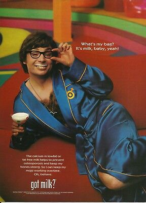 "Austin Powers-got milk?-""What's my bag? It's milk,baby,yeah""-'99 ADFAMP print ad"