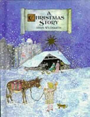 A Christmas Story (Picture book) by Wildsmith, Brian Hardback Book The Cheap