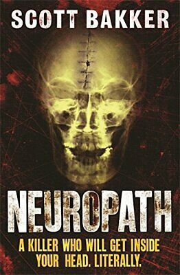 Neuropath: n/a by Bakker, Scott Paperback Book The Cheap Fast Free Post