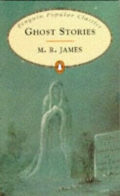 Ghost Stories (The Penguin English Library) by M. R. James 0140621032