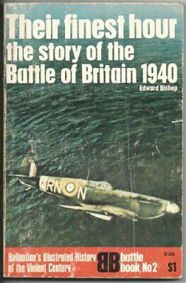Their Finest Hour: Story of the Battle of Britain... by Bishop, Edward Paperback