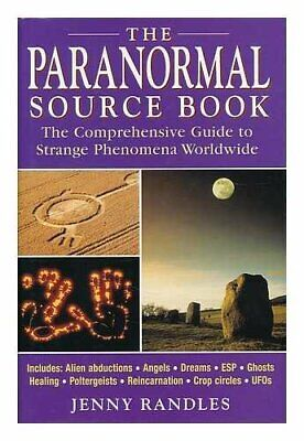 The Paranormal Source Book: A Comprehensive Guide ... by Randles, Jenny Hardback