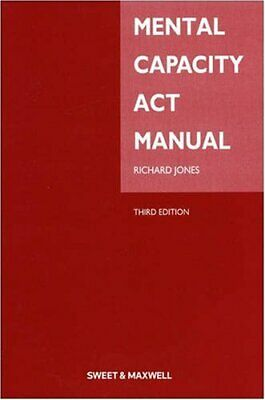 Mental Capacity Act Manual by Jones, Richard Paperback Book The Cheap Fast Free