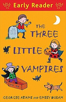 The Three Little Vampires (Early Reader) by Adams, Georgie Book The Cheap Fast