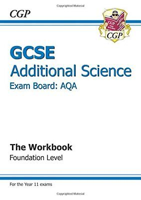 GCSE Additional Science AQA Workbook - Foundation (A*-G course) by Books, Cgp