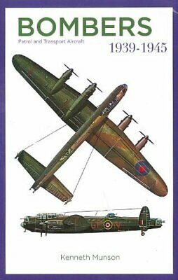 Bombers Patrol and Transport Aircraft 1939-1945 by Kenneth Munson Book The Cheap
