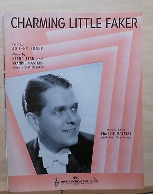 Charming Little Faker - 1940 sheet music - Frankie Masters photo on cover