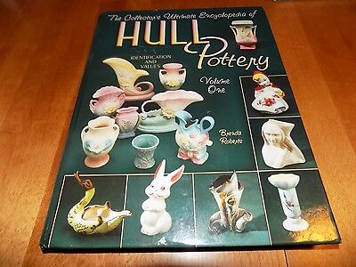 COLLECTOR'S ULTIMATE ENCYCLOPEDIA HULL ART POTTERY Collector Antiques Book