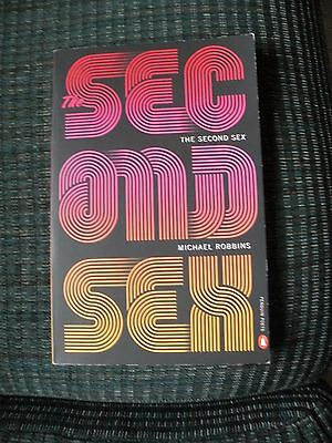 The Second Sex by Michael Robbins (2014, Paperback)