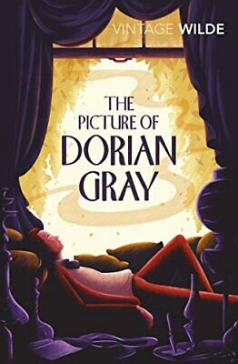 The Picture of Dorian Gray (Vintage Classics) by Wilde, Oscar Paperback Book The