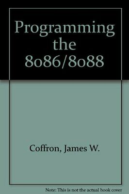 Programming the 8086/8088 by Coffron, James W. Paperback Book The Cheap Fast
