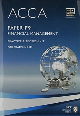 ACCA - F9 Financial Management: Revision Kit by BPP Learning Media Book The