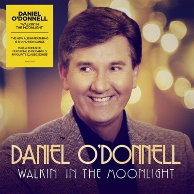 DANIEL O'DONNELL WALKIN' IN THE MOONLIGHT 2 CD (Released November 30th 2018)