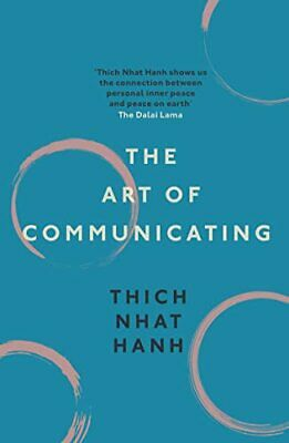 The Art of Communicating by Hanh, Thich Nhat Book The Cheap Fast Free Post