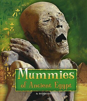 Mummies of Ancient Egypt (Fact Finders: Ancient, Hall, Wegner..