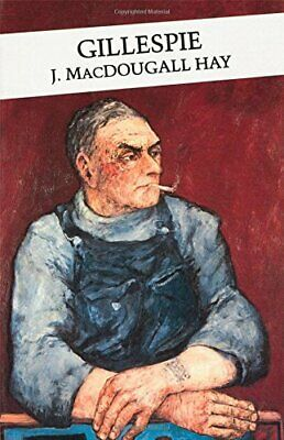Gillespie (Canongate Classics) by Hay, J. MacDougall Paperback Book The Cheap