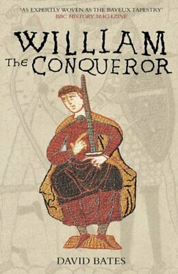 William the Conqueror by Bates, David R Paperback Book The Cheap Fast Free Post
