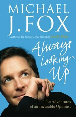 Always Looking Up by Fox, Michael J. Hardback Book The Cheap Fast Free Post
