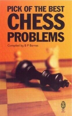 Pick Of The Best Chess Problems (Right Way) by Barnes, B. P. Paperback Book The