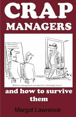 Crap Managers: and how to survive them by Lawrence, Margot Book The Cheap Fast