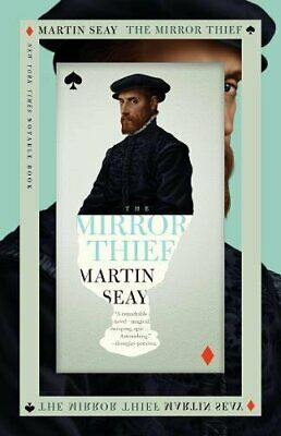 Mirror Thief, The by Martin Seay Book The Cheap Fast Free Post