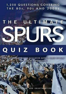 The Ultimate Spurs Quiz Book by Cowlin, Chris Book The Cheap Fast Free Post