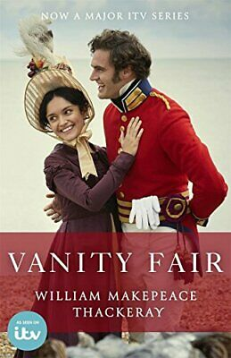 Vanity Fair: Official ITV adaptation tie-in edition by Thackeray, William Makepe