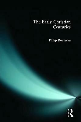 The Early Christian Centuries by Philip Rousseau Paperback Book Free Shipping!