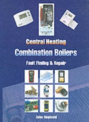 Central Heating Combination Boilers: Fault Finding and Repair (Sp...