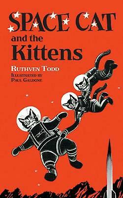 Space Cat and the Kittens by Ruthven Todd Hardcover Book Free Shipping!